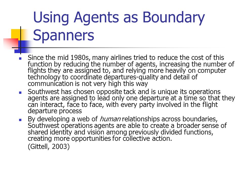 Using Agents as Boundary Spanners
