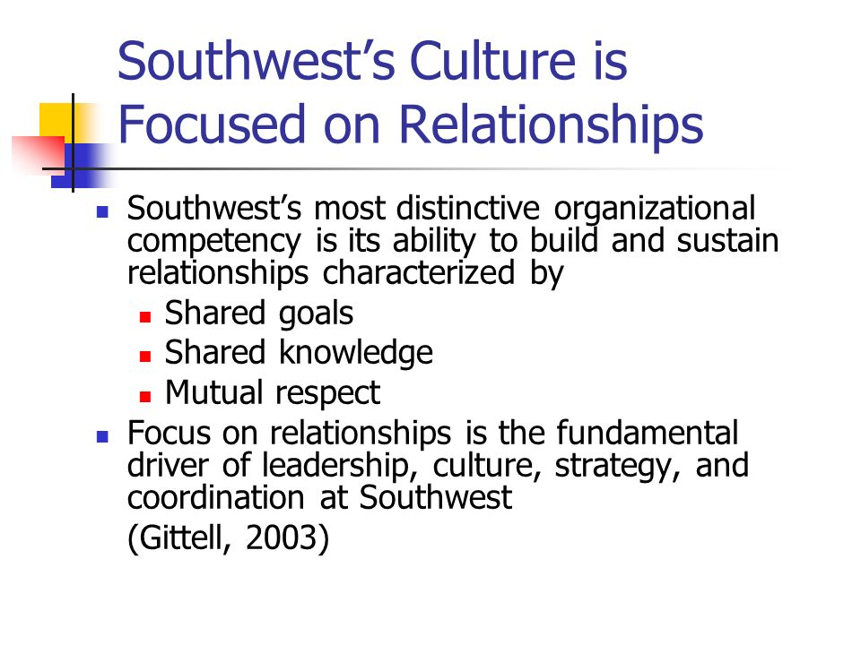 Southwest's Culture is Focused on Relationships
