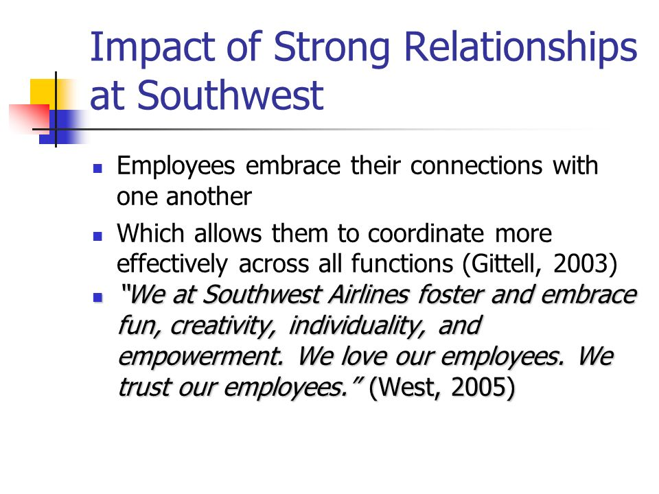 Impact of Strong Relationships at Southwest