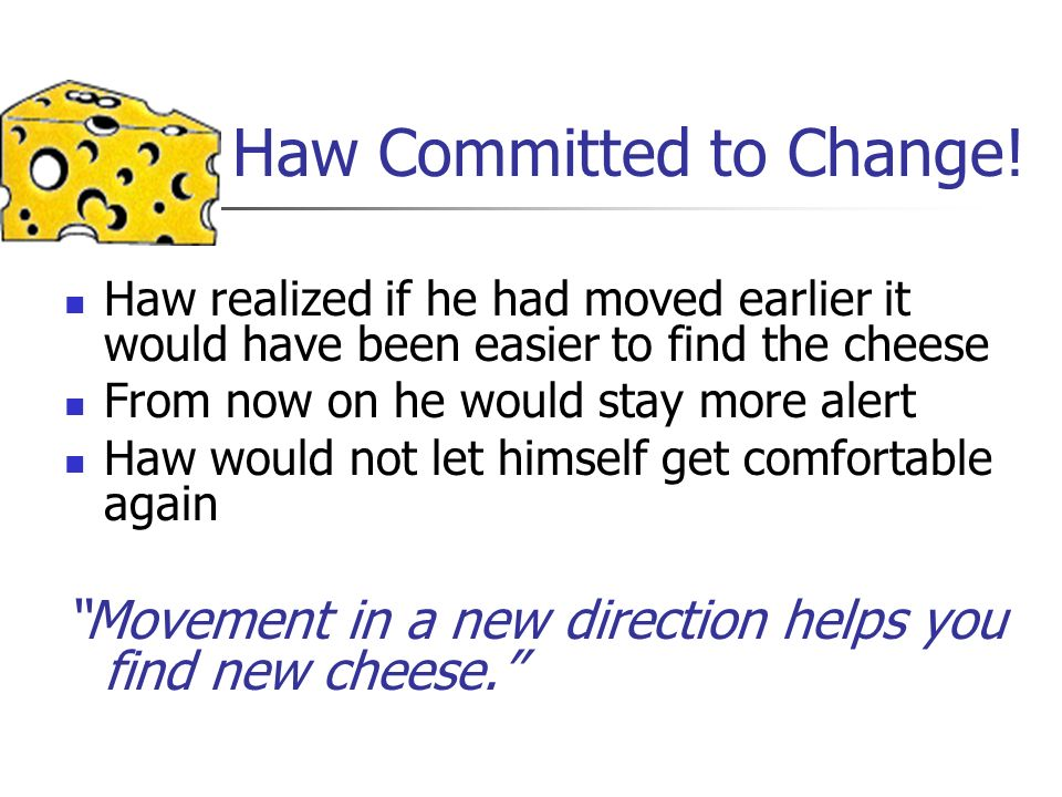Haw Committed to Change!
