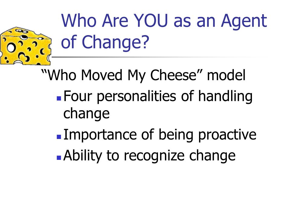 Who Are YOU as an Agent of Change