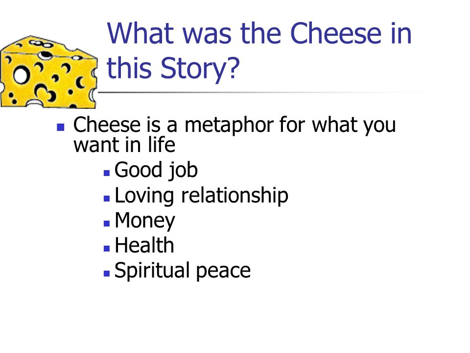What was the Cheese in this Story