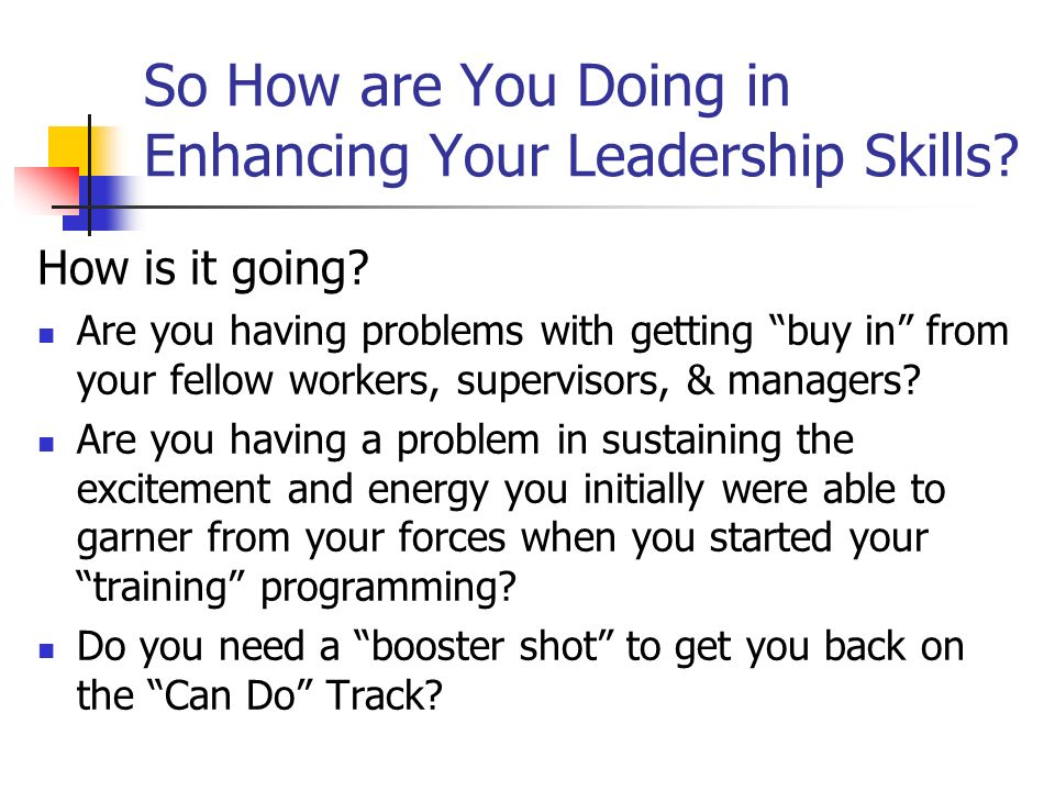 So How are You Doing in Enhancing Your Leadership Skills