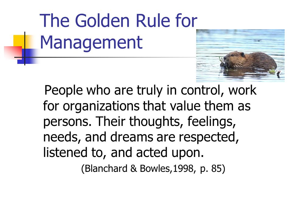 The Golden Rule for Management