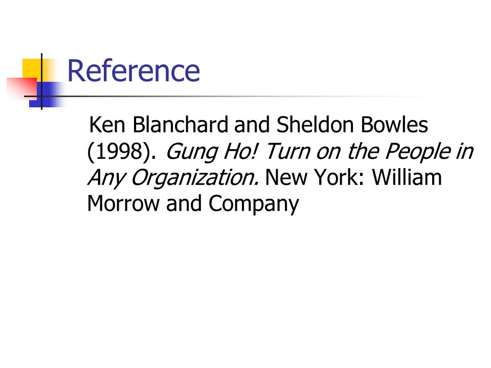 Reference Ken Blanchard and Sheldon Bowles (1998).