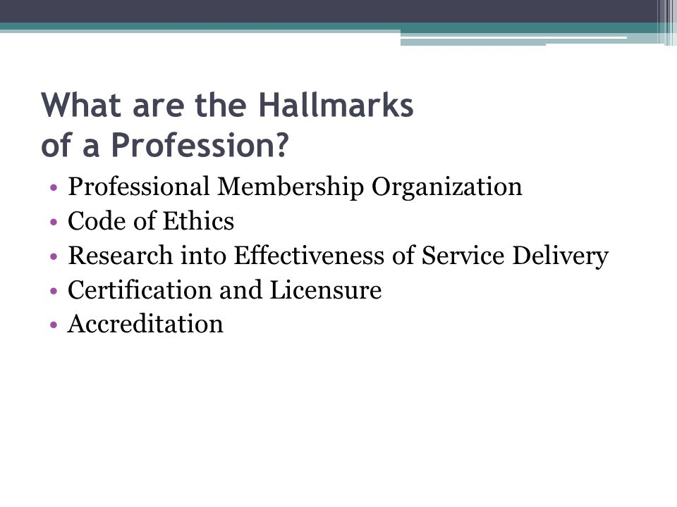 What are the Hallmarks of a Profession