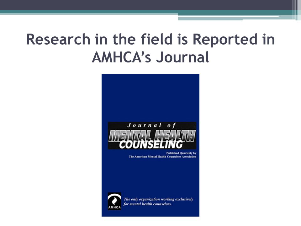 Research in the field is Reported in AMHCA's Journal