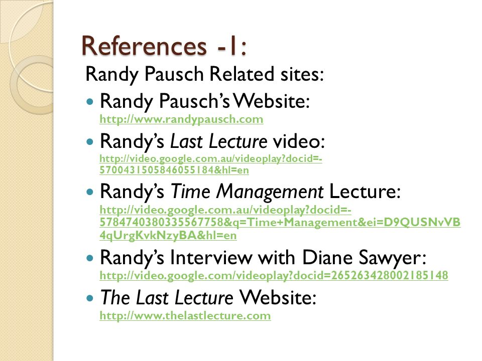 References -1: Randy Pausch Related sites: