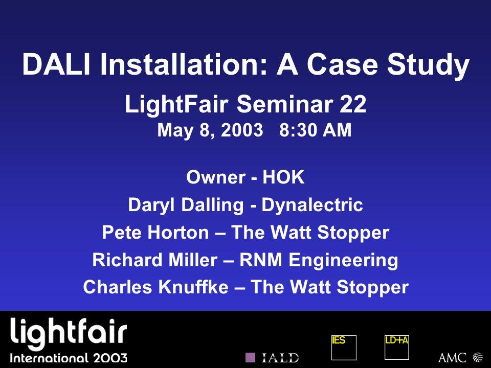 DALI Installation: A Case Study