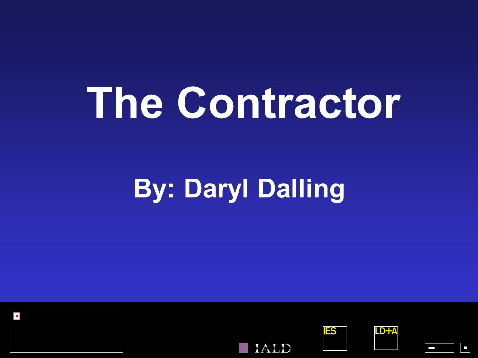 The Contractor By: Daryl Dalling