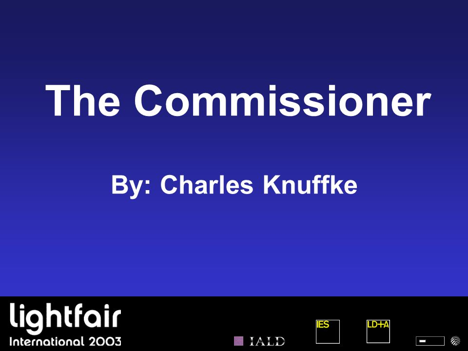 The Commissioner By: Charles Knuffke