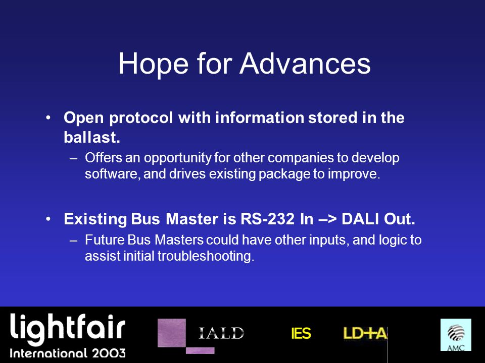 Hope for Advances Open protocol with information stored in the ballast.