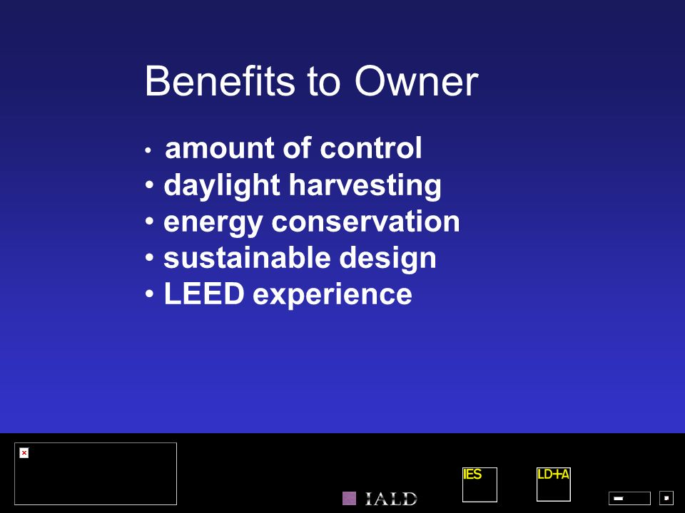 Benefits to Owner daylight harvesting energy conservation
