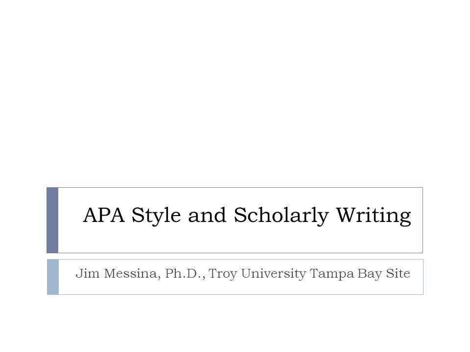 APA Style and Scholarly Writing