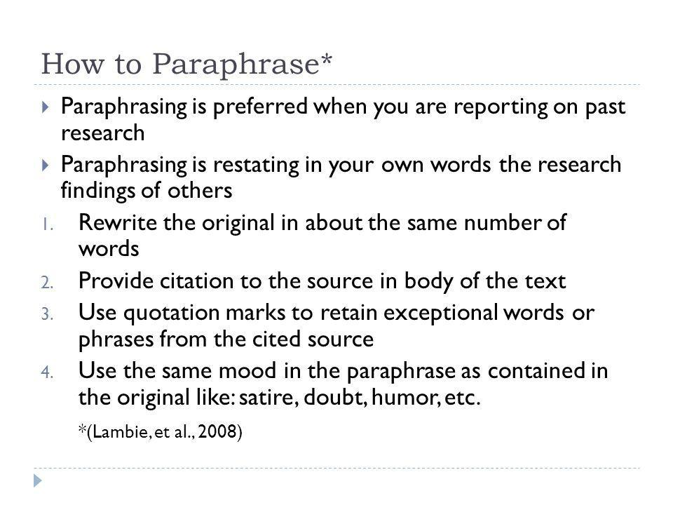 How to Paraphrase* *(Lambie, et al., 2008)
