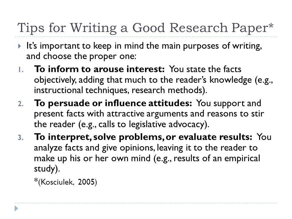 Tips for Writing a Good Research Paper*
