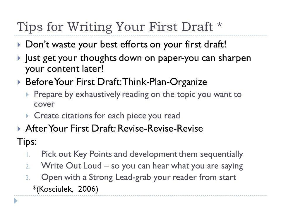 Tips for Writing Your First Draft *
