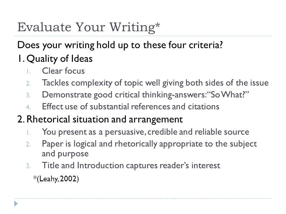 Evaluate Your Writing*