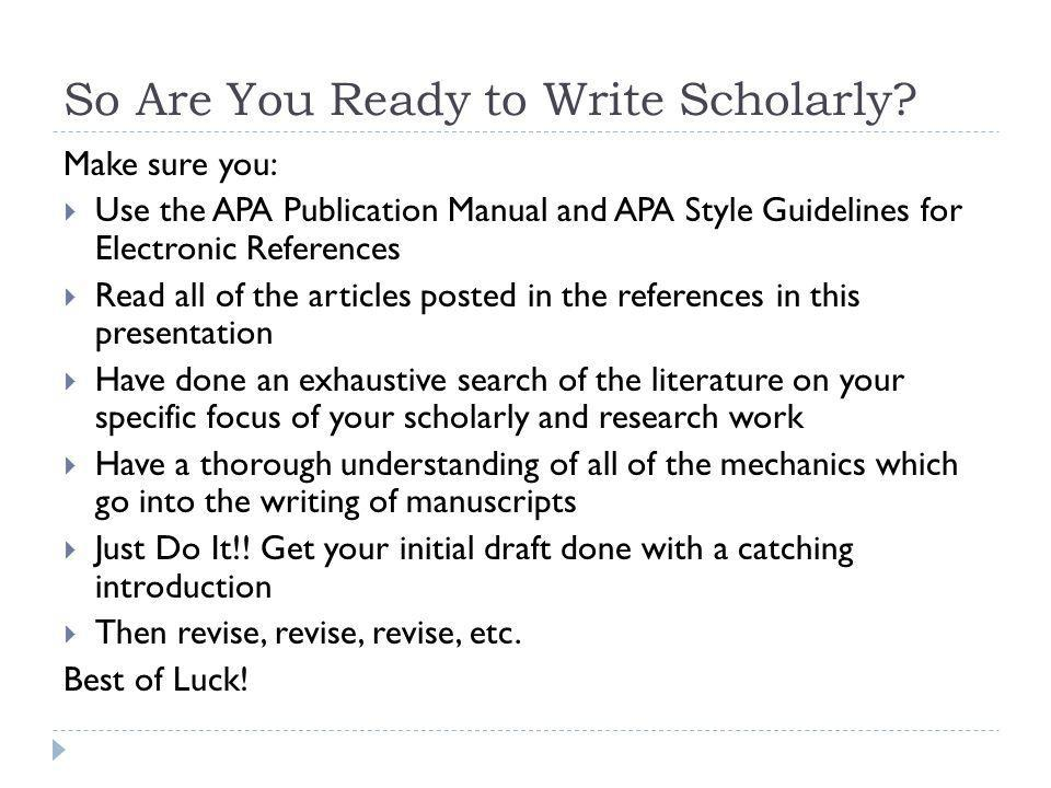 So Are You Ready to Write Scholarly