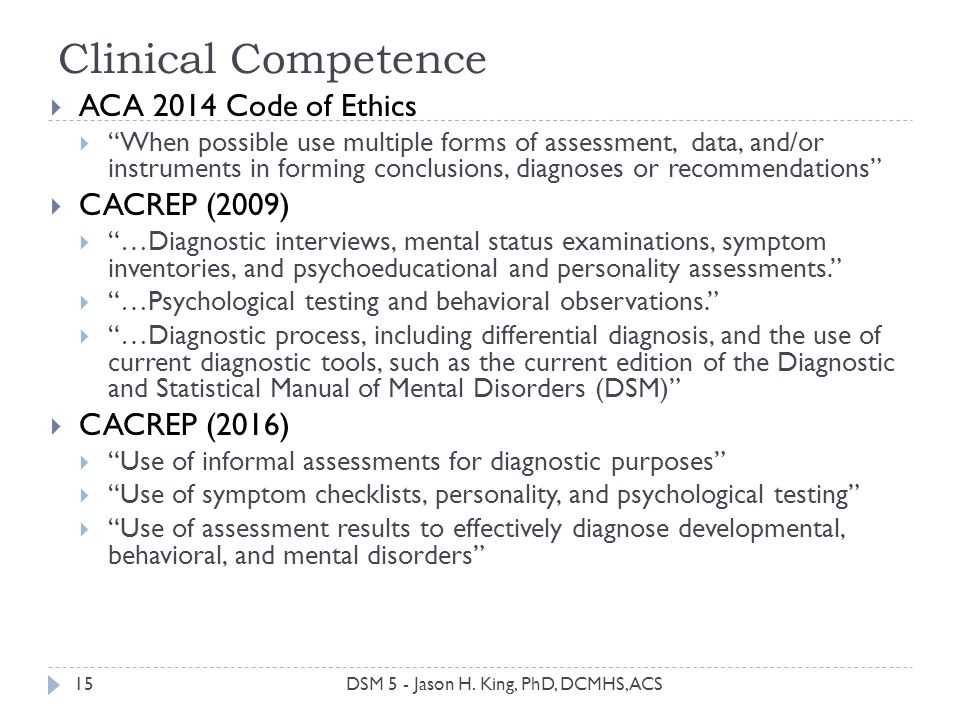 Clinical Competence ACA 2014 Code of Ethics CACREP (2009)