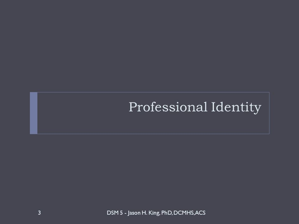 professional counselors defining a unique identity Course descriptions coun 501: counselor professional identity, function and ethics (3 hrs) this course introduces students to concepts regarding the professional functioning of counselors, including history, roles.