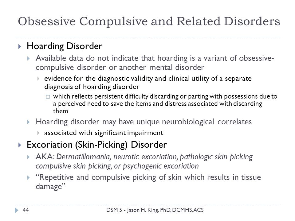 Obsessive Compulsive and Related Disorders