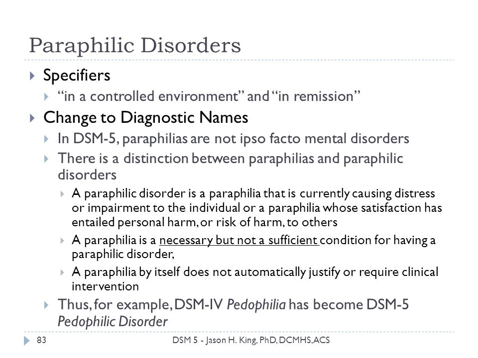 Paraphilic Disorders Specifiers Change to Diagnostic Names