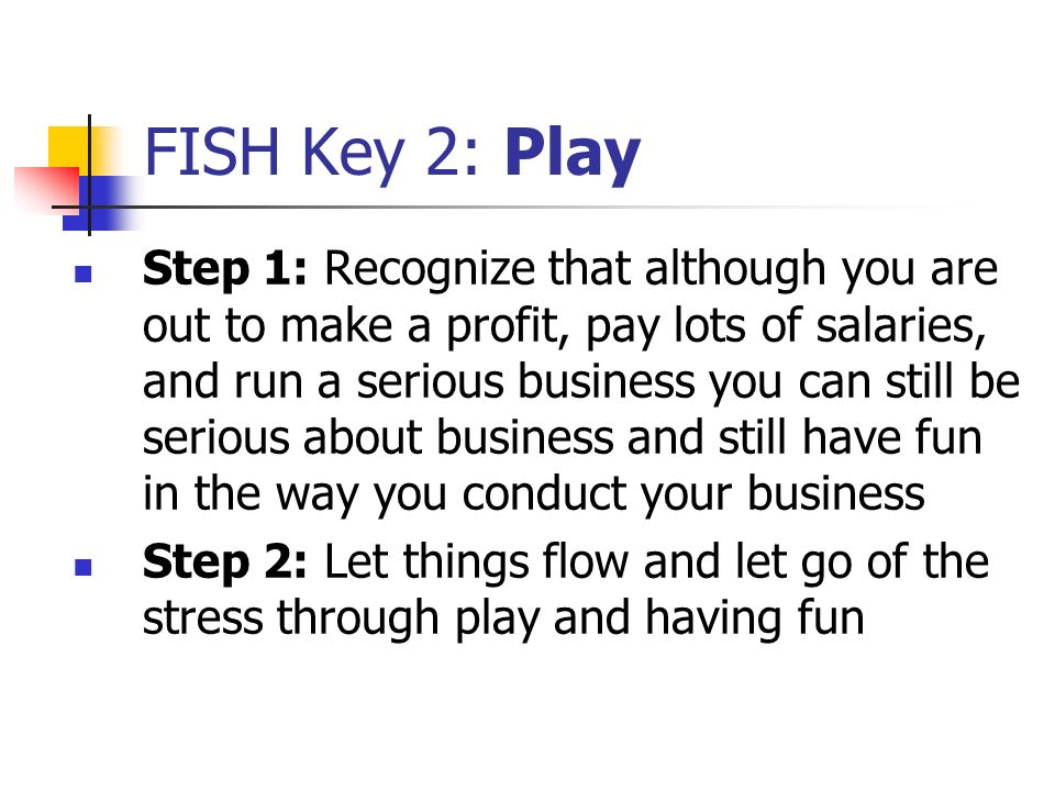 FISH Key 2: Play