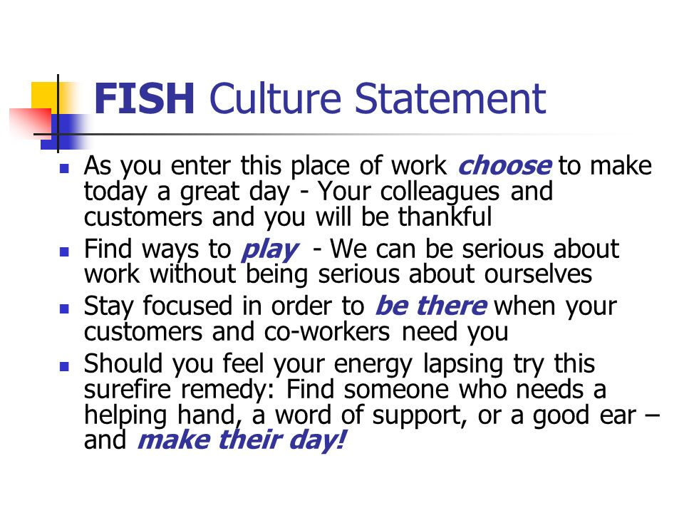 FISH Culture Statement