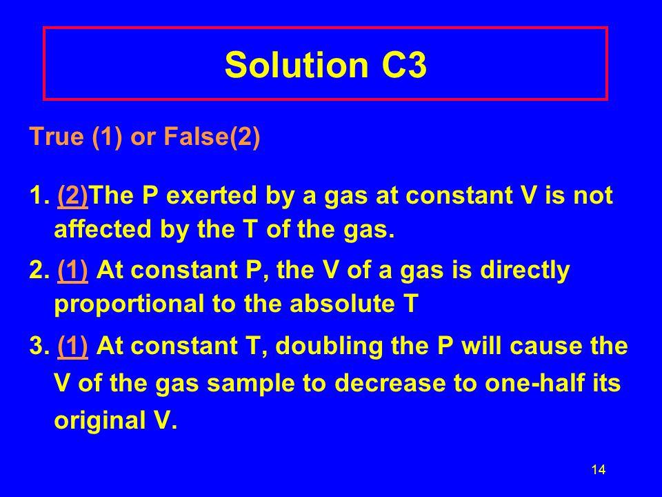 Solution C3 True (1) or False(2)