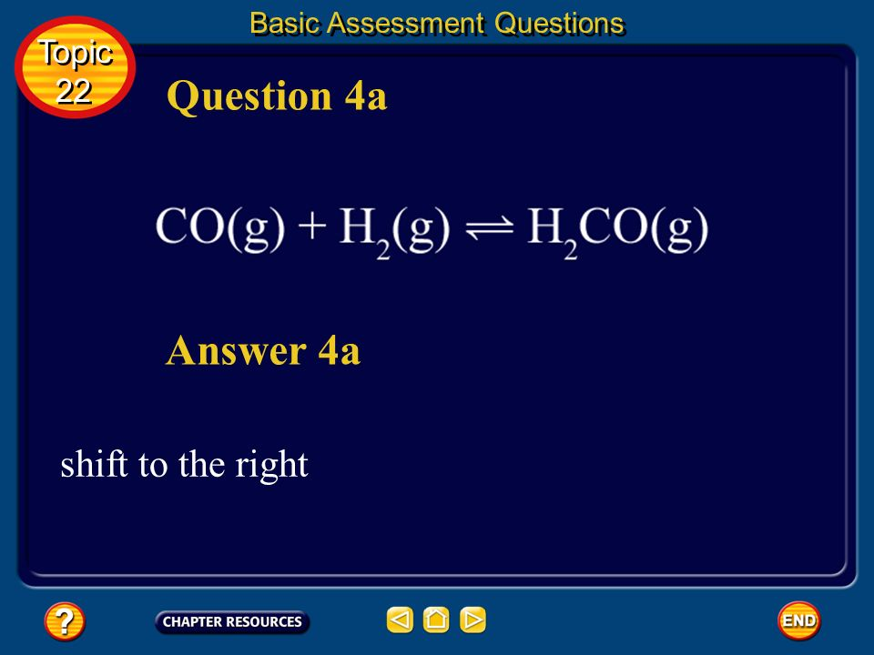 Question 4a Answer 4a shift to the right Topic 22