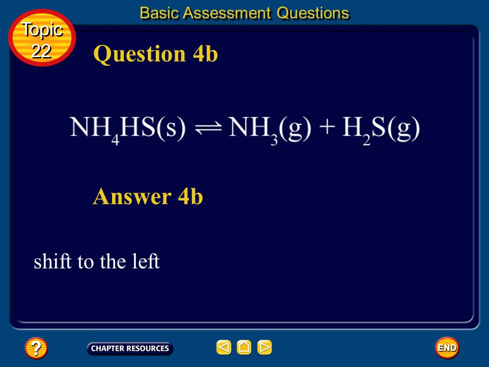 Question 4b Answer 4b shift to the left Topic 22