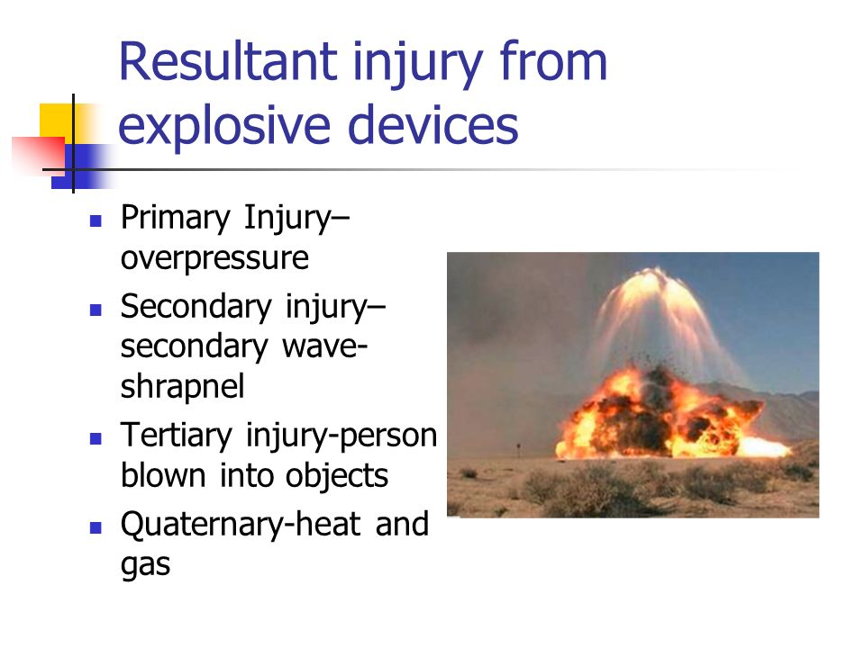 Resultant injury from explosive devices