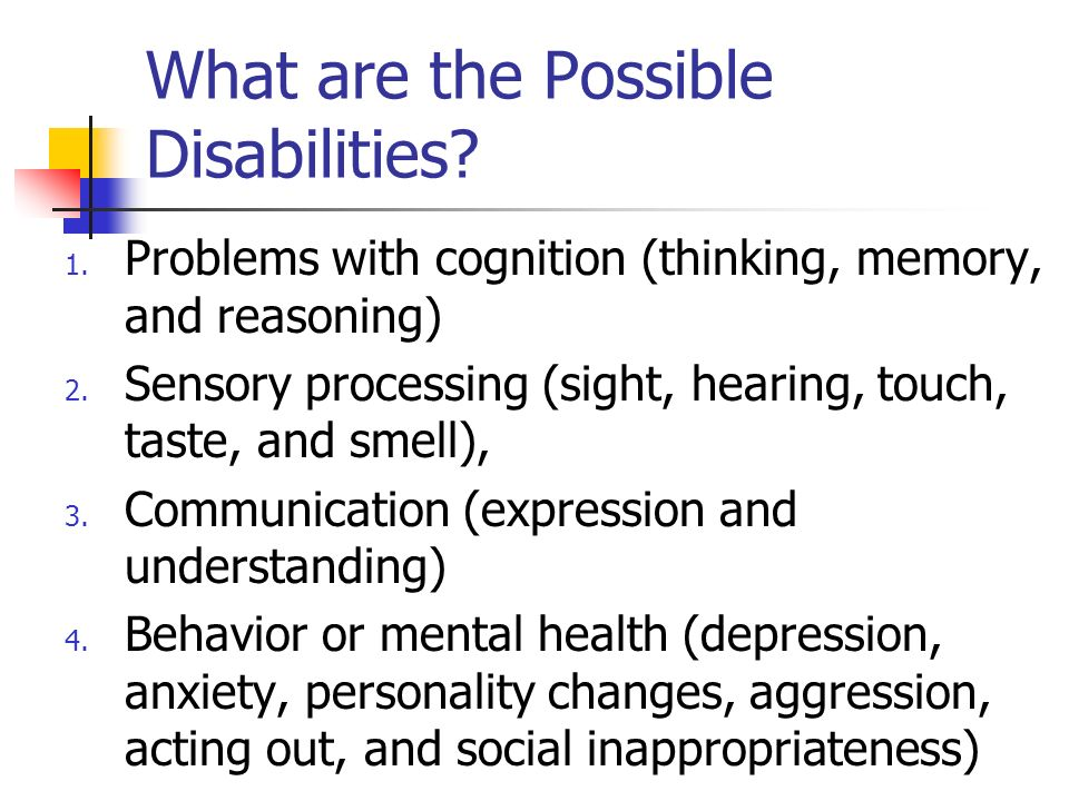 What are the Possible Disabilities