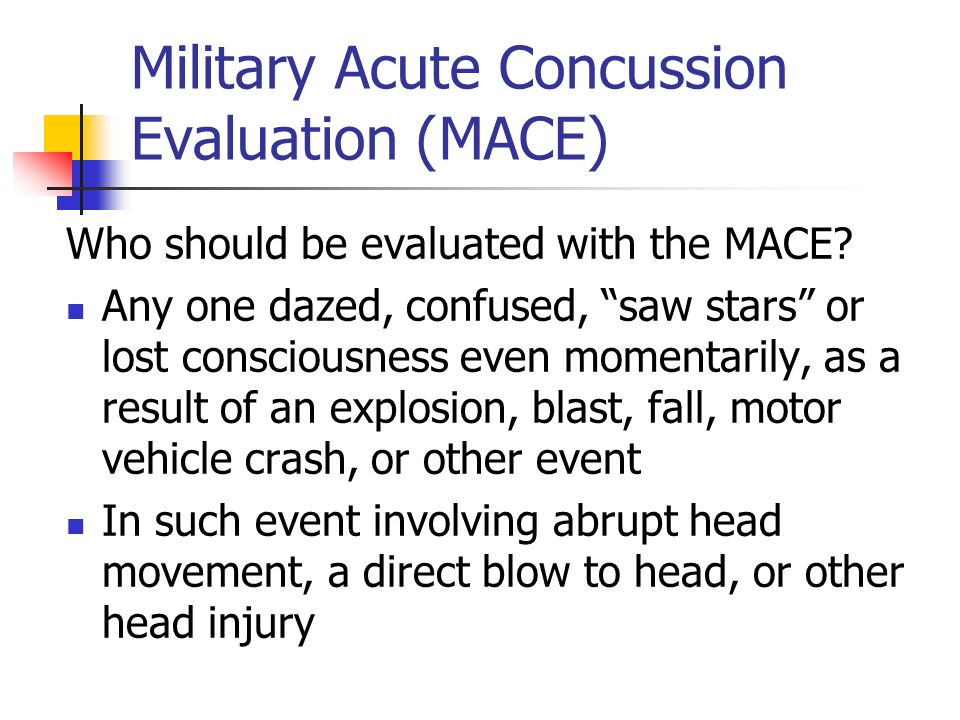 Military Acute Concussion Evaluation (MACE)