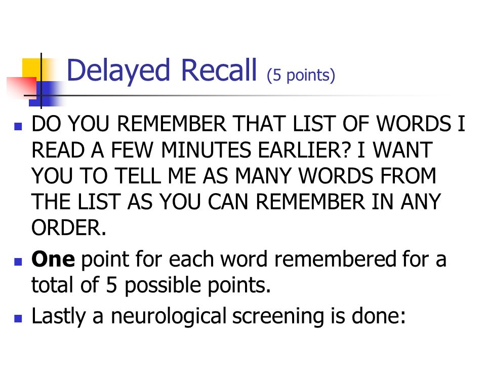 Delayed Recall (5 points)