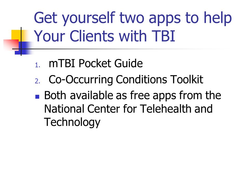 Get yourself two apps to help Your Clients with TBI