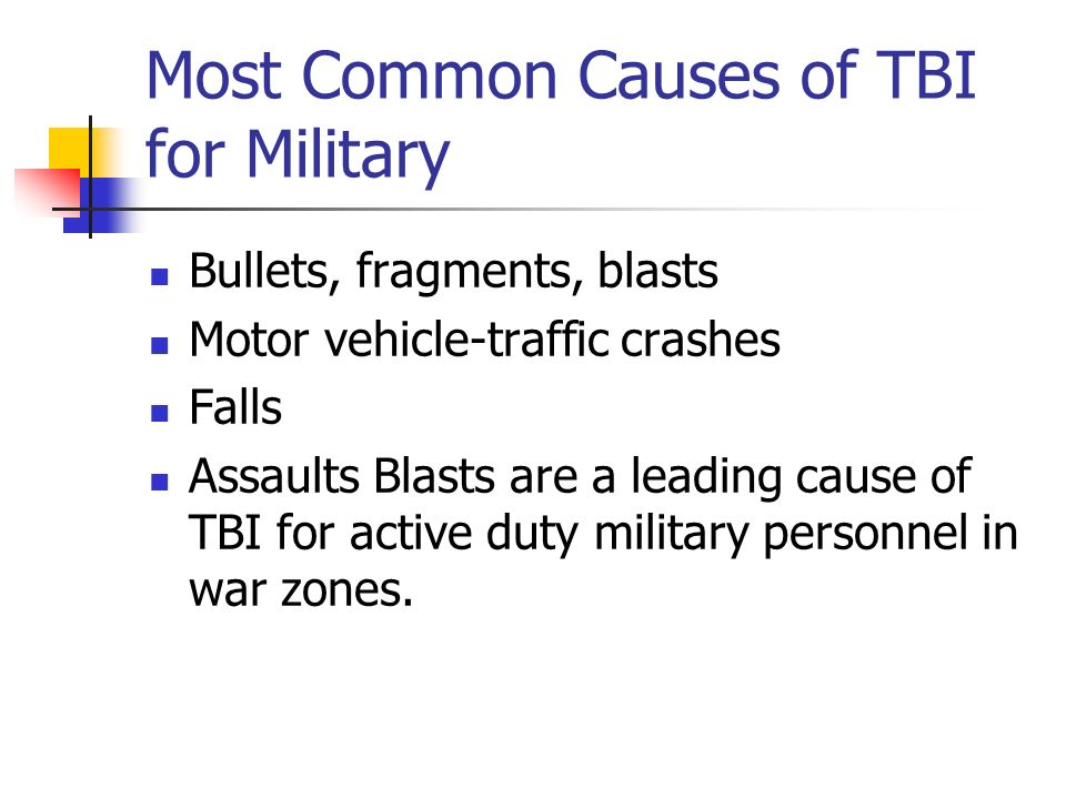 Most Common Causes of TBI for Military
