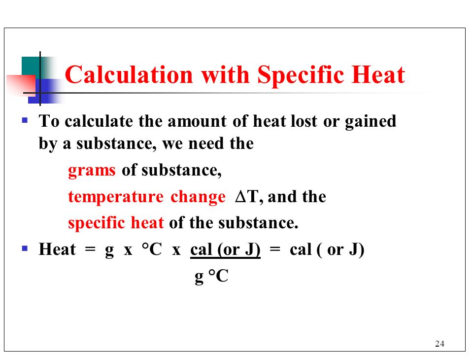 Calculation with Specific Heat