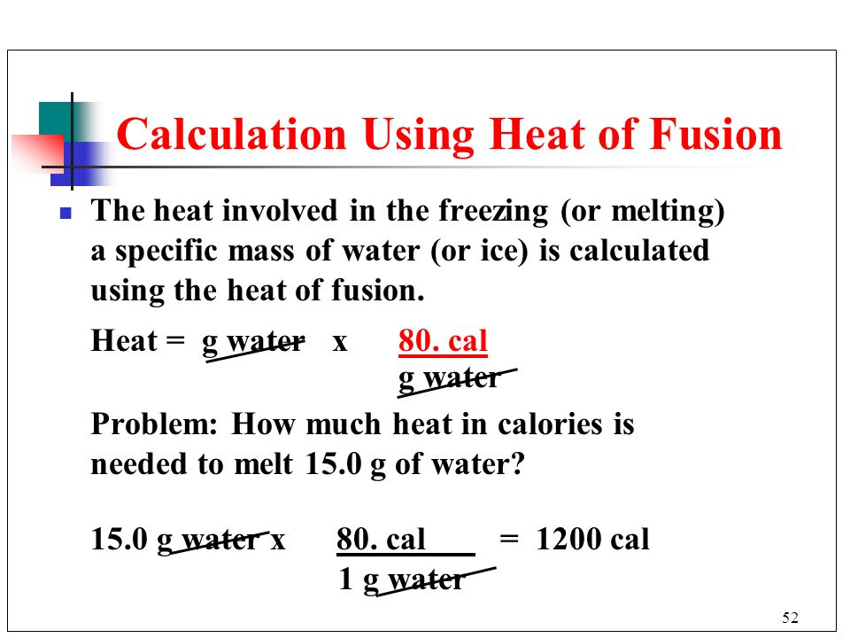 Calculation Using Heat of Fusion