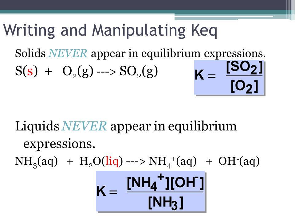 Writing and Manipulating Keq
