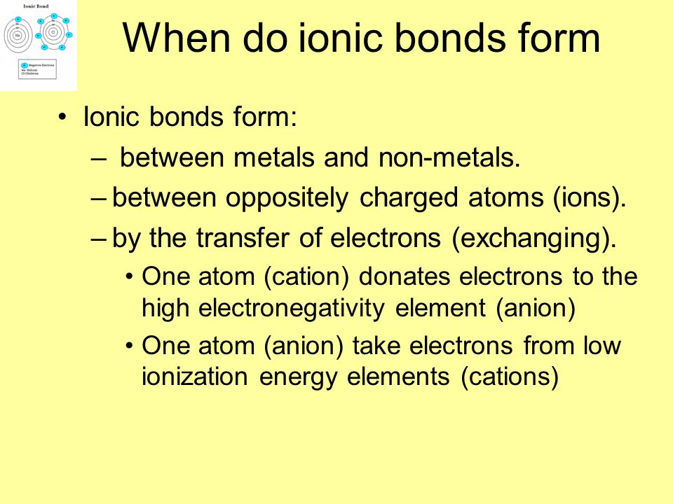 When do ionic bonds form