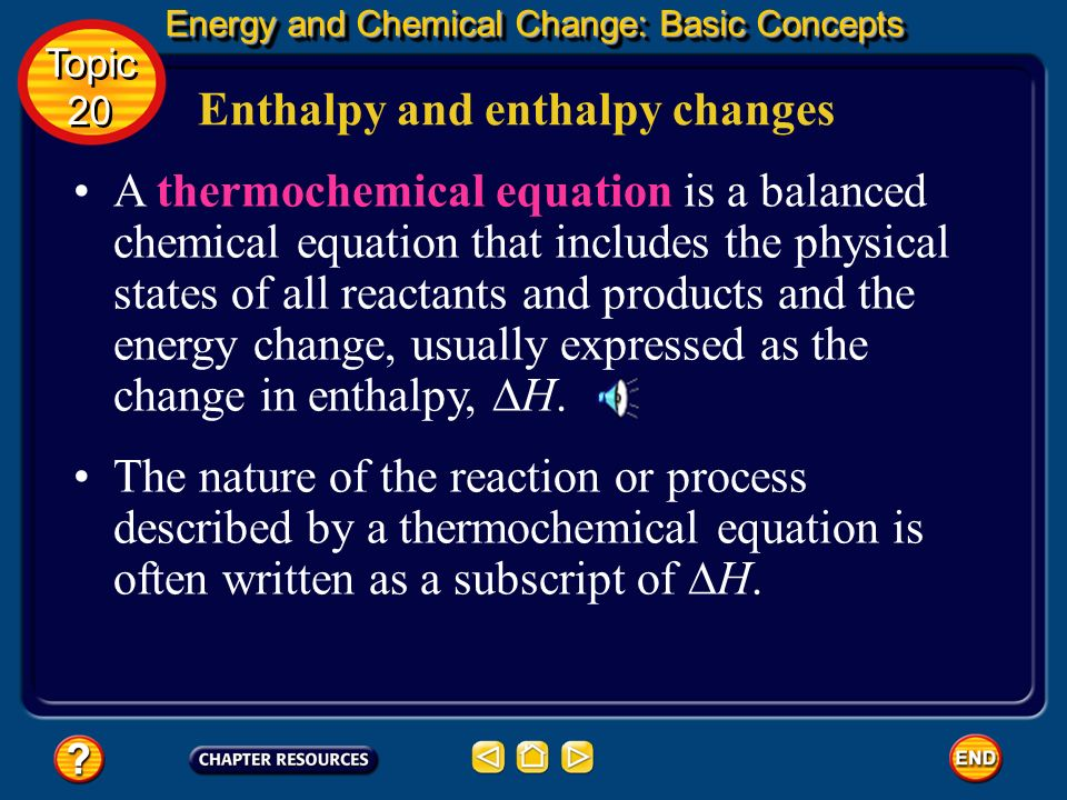 Enthalpy and enthalpy changes