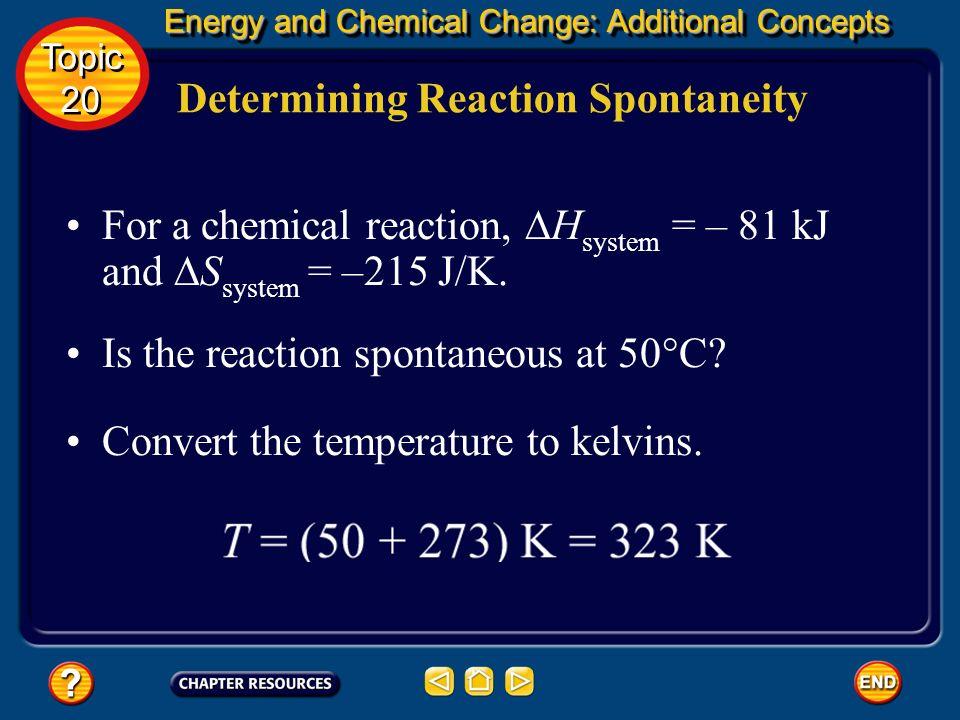 Determining Reaction Spontaneity