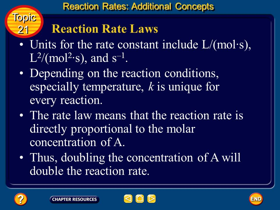 Units for the rate constant include L/(mol∙s), L2/(mol2∙s), and s–1.
