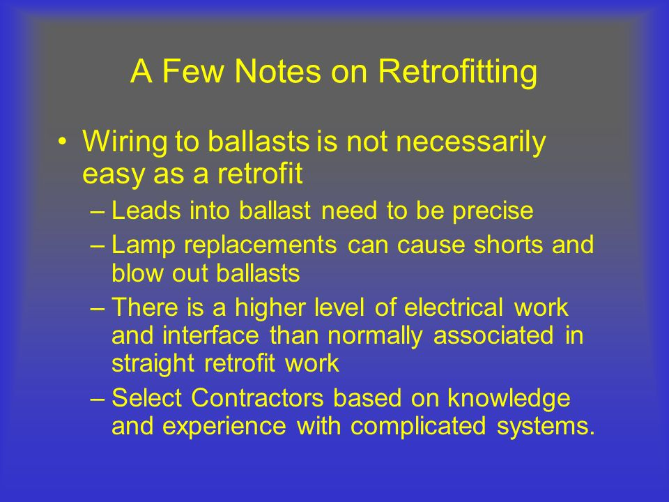 A Few Notes on Retrofitting