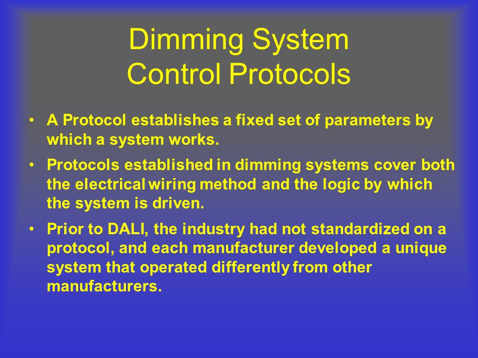 Dimming System Control Protocols