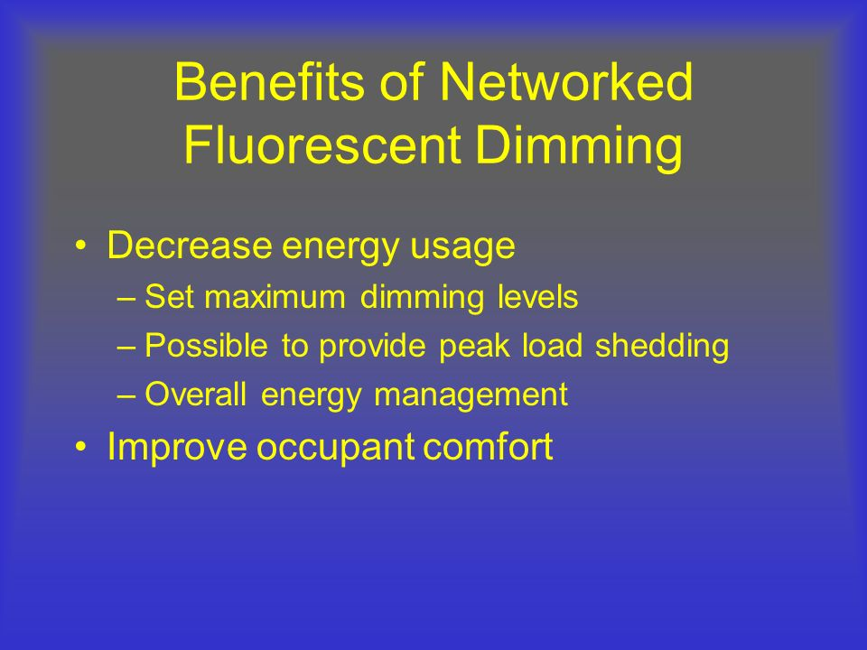 Benefits of Networked Fluorescent Dimming