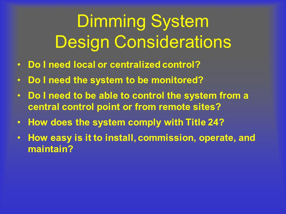 Dimming System Design Considerations