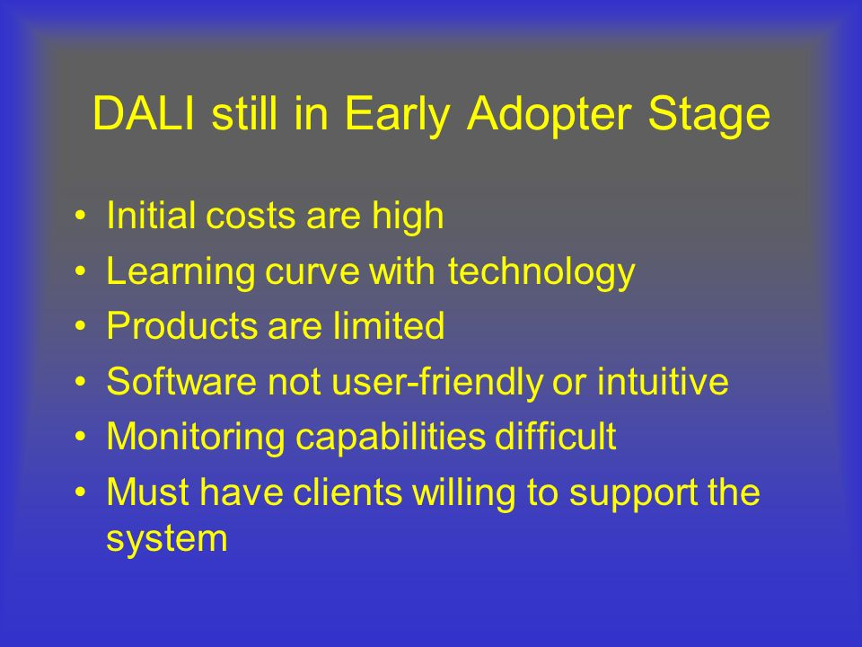 DALI still in Early Adopter Stage